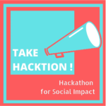 "Announcing the Winners of the ""Take Hacktion"" Hackathon"